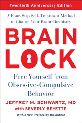 Brain Lock - Free Yourself from Obsessive-Compulsive Behavior