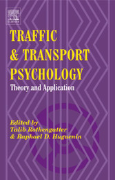 Traffic & Transport Psychology - Proceedings of the ICTTP 2000