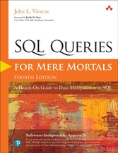 SQL Queries for Mere Mortals - A Hands-On Guide to Data Manipulation in SQL