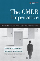 CMDB Imperative - How to Realize the Dream and Avoid the Nightmares