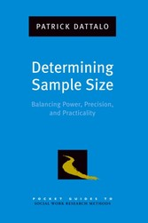 Determining Sample Size: Balancing Power, Precision, and Practicality
