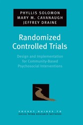 Randomized Controlled Trials: Design and Implementation for Community-Based Psychosocial Interventions