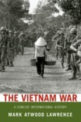 Vietnam War: A Concise International History