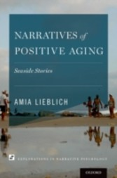 Narratives of Positive Aging: Seaside Stories - Seaside Stories