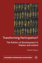 Transforming Participation? - The Politics of Development in Malawi and Ireland