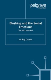 Blushing and the Social Emotions - The Self Unmasked