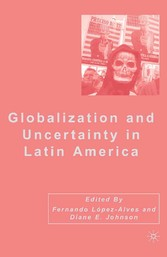 Globalization and Uncertainty in Latin America