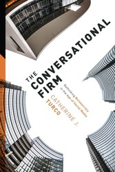 Conversational Firm - Rethinking Bureaucracy in the Age of Social Media
