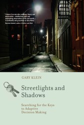 Streetlights and Shadows - Searching for the Keys to Adaptive Decision Making