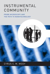 Instrumental Community - Probe Microscopy and the Path to Nanotechnology