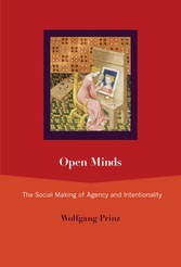 Open Minds - The Social Making of Agency and Intentionality