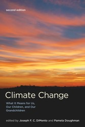 Climate Change - What It Means for Us, Our Children, and Our Grandchildren