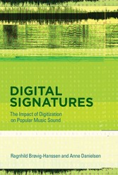 Digital Signatures - The Impact of Digitization on Popular Music Sound