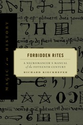 Forbidden Rites - A Necromancer's Manual of the Fifteenth Century