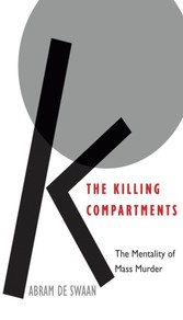 Killing Compartments - The Mentality of Mass Murder