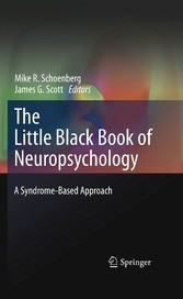 The Little Black Book of Neuropsychology - A Syndrome-Based Approach