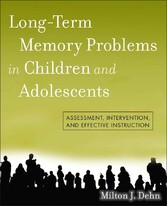 Long-Term Memory Problems in Children and Adolescents - Assessment, Intervention, and Effective Instruction