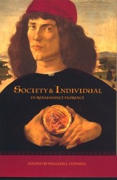 Society and Individual in Renaissance Florence