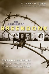 Prisoners of Breendonk - Personal Histories from a World War II Concentration Camp