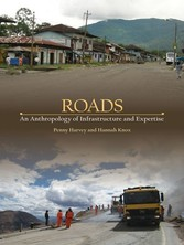 Roads - An Anthropology of Infrastructure and Expertise