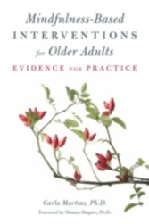Mindfulness-Based Interventions for Older Adults - Evidence for Practice