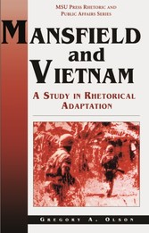 Mansfield and Vietnam - A Study in Rhetorical Adaptation