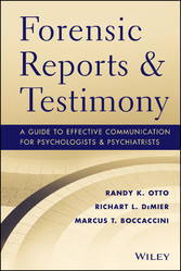 Forensic Reports and Testimony - A Guide to Effective Communication for Psychologists and Psychiatrists