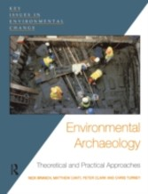 Environmental Archaeology - Theoretical and Practical Approaches