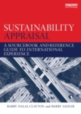 Sustainability Appraisal - A Sourcebook and Reference Guide to International Experience