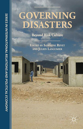 Governing Disasters - Beyond Risk Culture