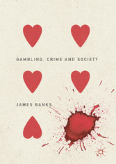 Gambling, Crime and Society