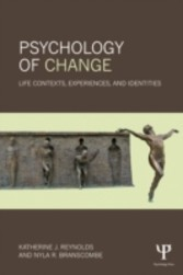 Psychology of Change - Life Contexts, Experiences, and Identities
