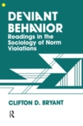 Deviant Behaviour - Readings In The Sociology Of Norm Violations