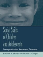 Social Skills of Children and Adolescents - Conceptualization, Assessment, Treatment
