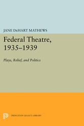 Federal Theatre, 1935-1939 - Plays, Relief, and Politics