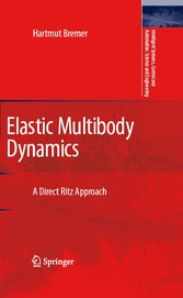 Elastic Multibody Dynamics - A Direct Ritz Approach