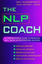 NLP Coach - A comprehensive guide to personal well-being & professional success