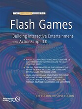 The Essential Guide to Flash Games - Building Interactive Entertainment with ActionScript