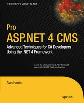 Pro ASP.NET 4 CMS - Advanced Techniques for C# Developers Using the .NET 4 Framework