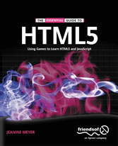 The Essential Guide to HTML5 - Using Games to learn HTML5 and JavaScript