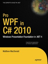 Pro WPF in C# 2010 - Windows Presentation Foundation in .NET 4