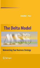 The Delta Model - Reinventing Your Business Strategy
