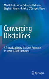 Converging Disciplines - A Transdisciplinary Research Approach to Urban Health Problems