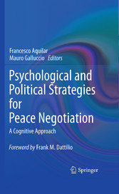 Psychological and Political Strategies for Peace Negotiation - A Cognitive Approach