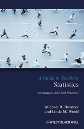 A Guide to Teaching Statistics - Innovations and Best Practices