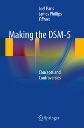 Making the DSM-5 - Concepts and Controversies