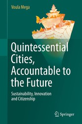 Quintessential Cities, Accountable to the Future - Sustainability, Innovation and Citizenship