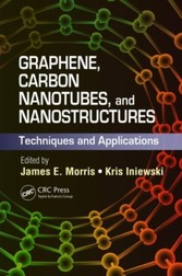 Graphene, Carbon Nanotubes, and Nanostructures - Techniques and Applications