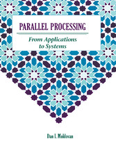 Parallel Processing from Applications to Systems