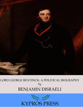 Lord George Bentinck: A Political Biography